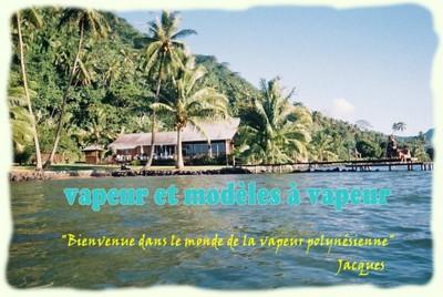 Vapeur en Polynésie, le site de Jacques Clabaux